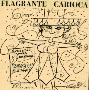 """Mulher com um vestido com formato das diagonais do Palácio do Planalto em meio a confetes de carnaval. Ao lado uma placa diz: """"Sugestão para o carnaval. Brasília meu amor"""""""